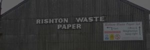 Rishton Waste Paper - Waste Processing and Recycling Services in Lancashire